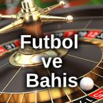 futbol ve bahis